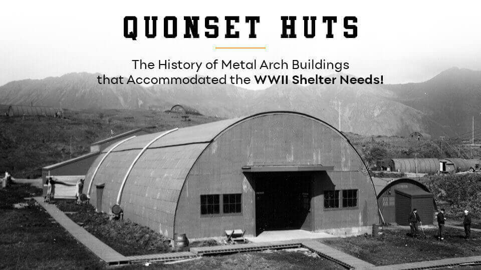 the-history-of-metal-arch-buildings-that-accommodated-the-wwii-shelter-needs